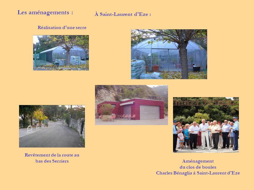 Les aménagements : À Saint-Laurent d Eze : Réalisation d une serre