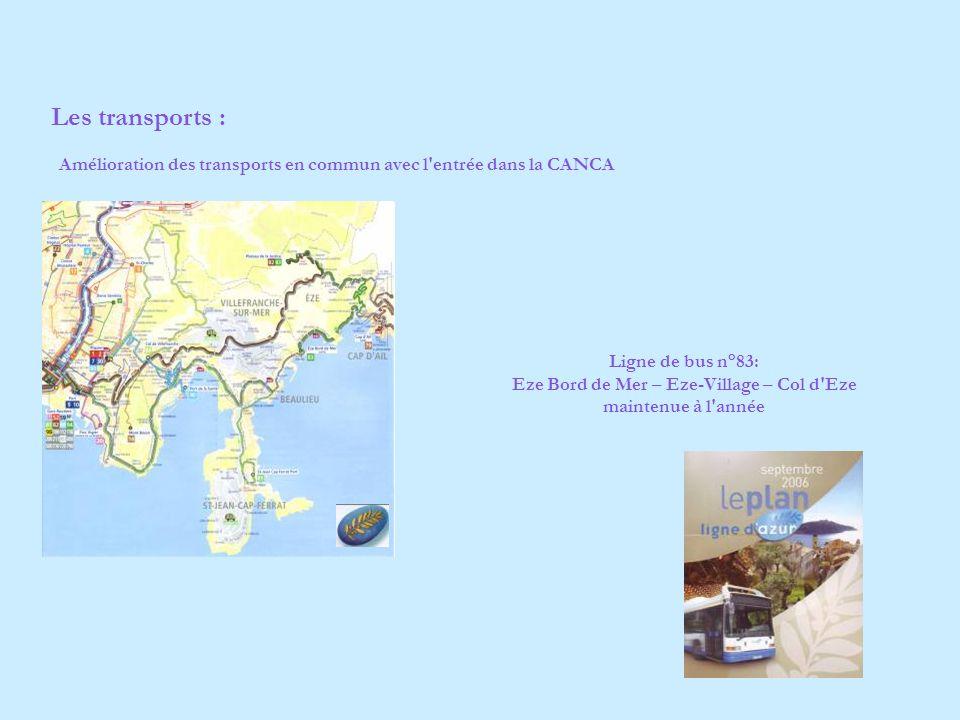 Les transports : Amélioration des transports en commun avec l entrée dans la CANCA.