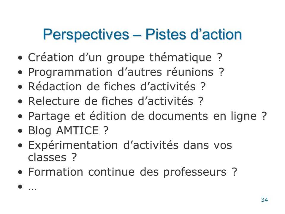 Perspectives – Pistes d'action