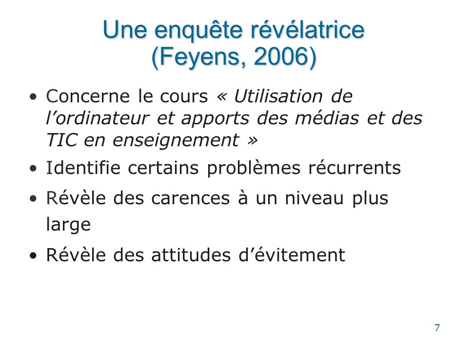 Une enquête révélatrice (Feyens, 2006)