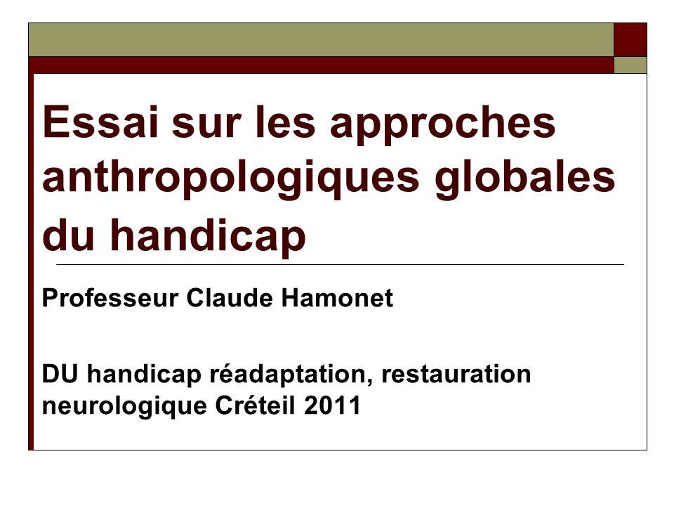 Essai sur les approches anthropologiques globales du handicap