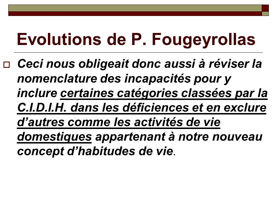 Evolutions de P. Fougeyrollas