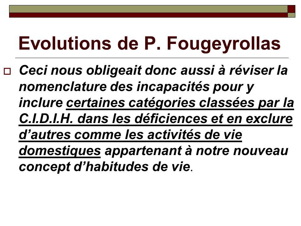 Evolutions de P. Fougeyrollas