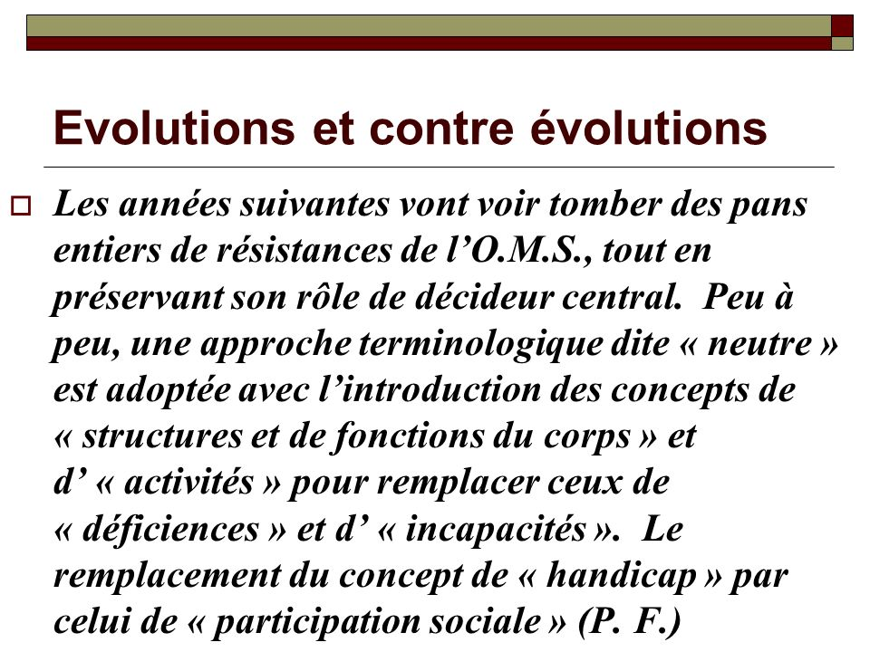 Evolutions et contre évolutions