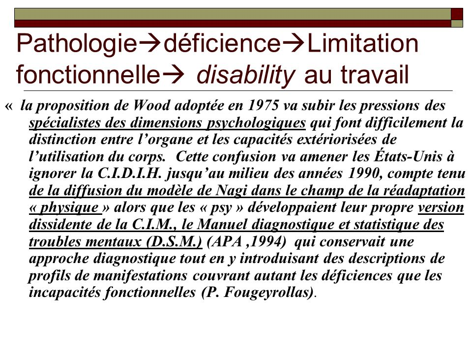 PathologiedéficienceLimitation fonctionnelle disability au travail