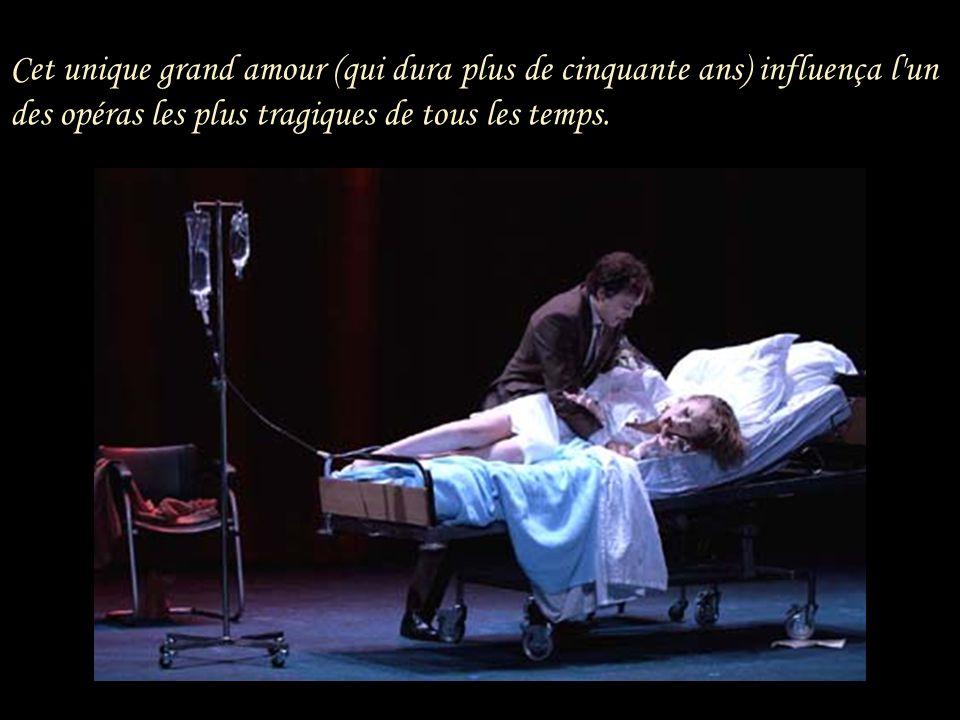 Cet unique grand amour (qui dura plus de cinquante ans) influença l un des opéras les plus tragiques de tous les temps.