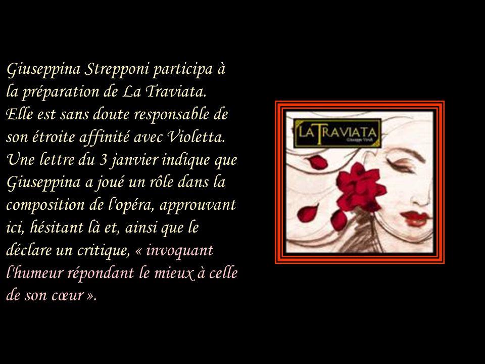 Giuseppina Strepponi participa à la préparation de La Traviata