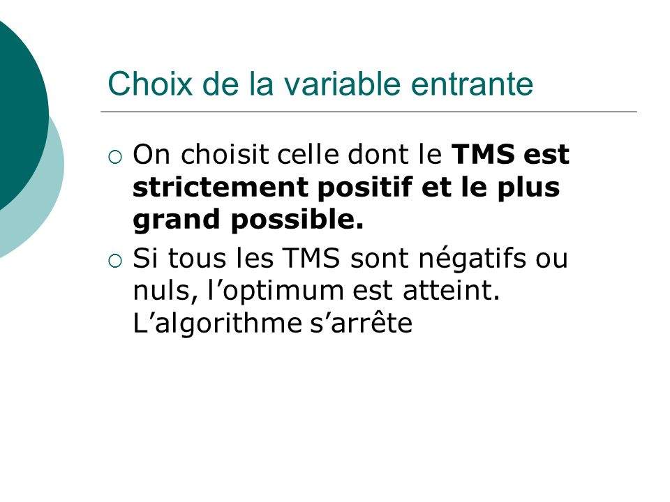 Choix de la variable entrante