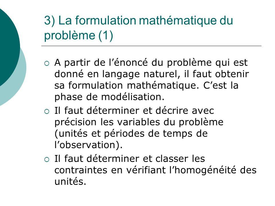 3) La formulation mathématique du problème (1)