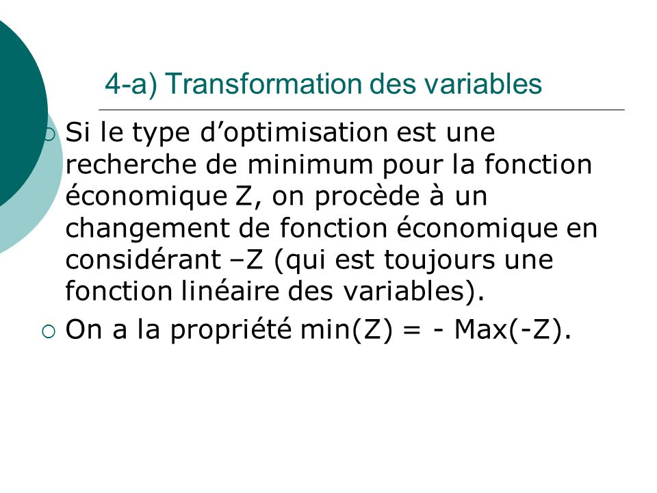 4-a) Transformation des variables
