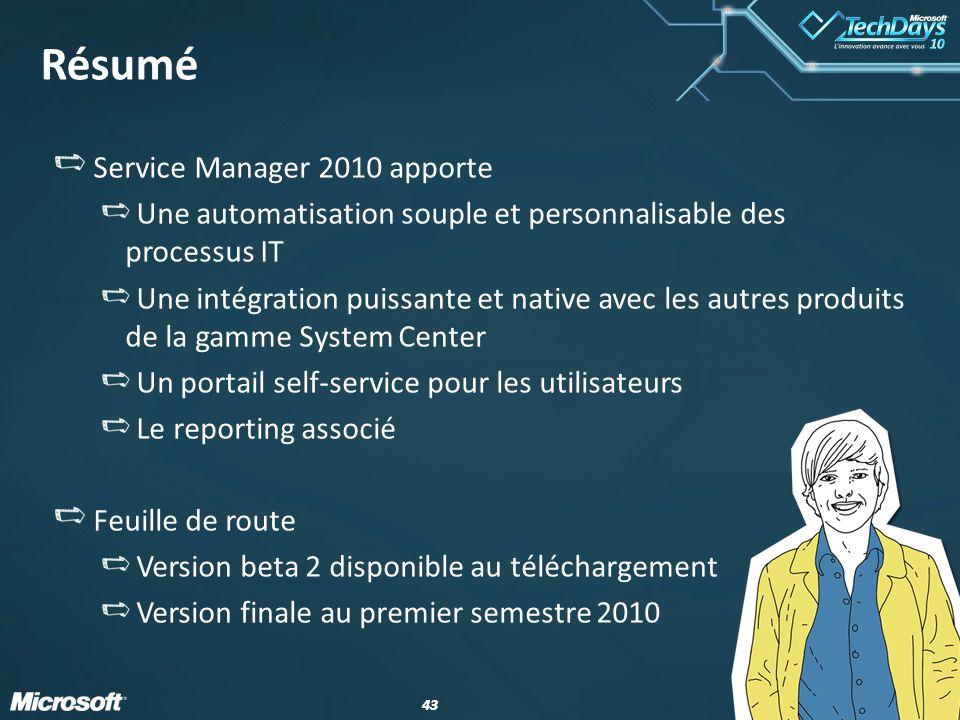 Résumé Service Manager 2010 apporte