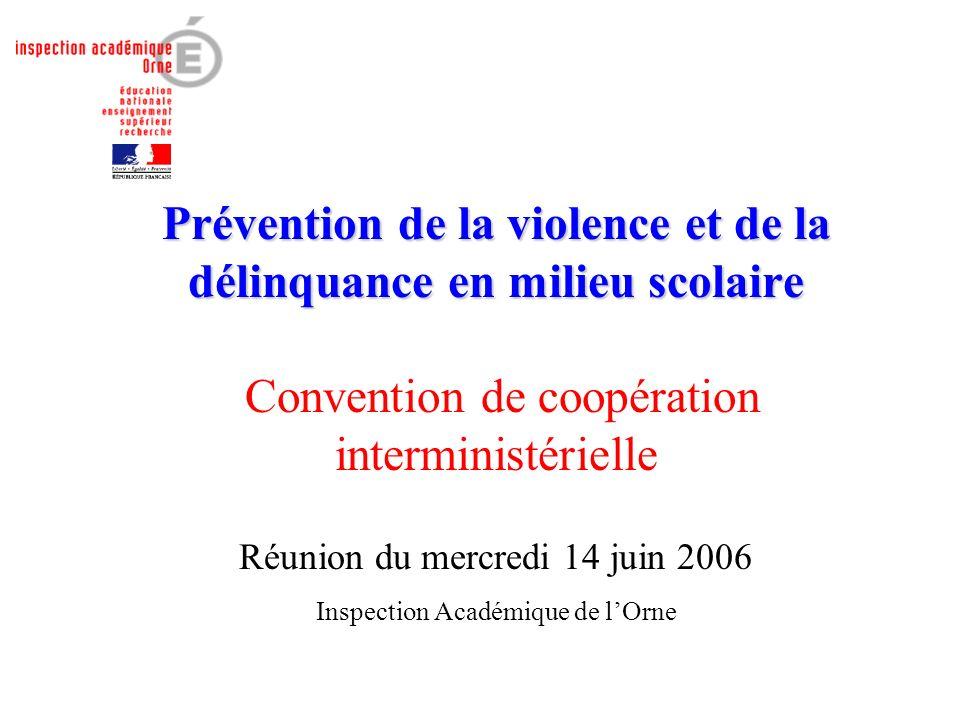 Prévention de la violence et de la délinquance en milieu scolaire Convention de coopération interministérielle