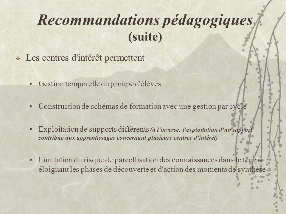 Recommandations pédagogiques (suite)