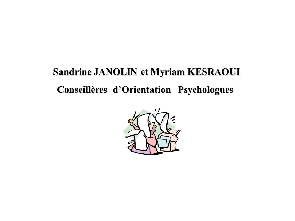 Sandrine JANOLIN et Myriam KESRAOUI