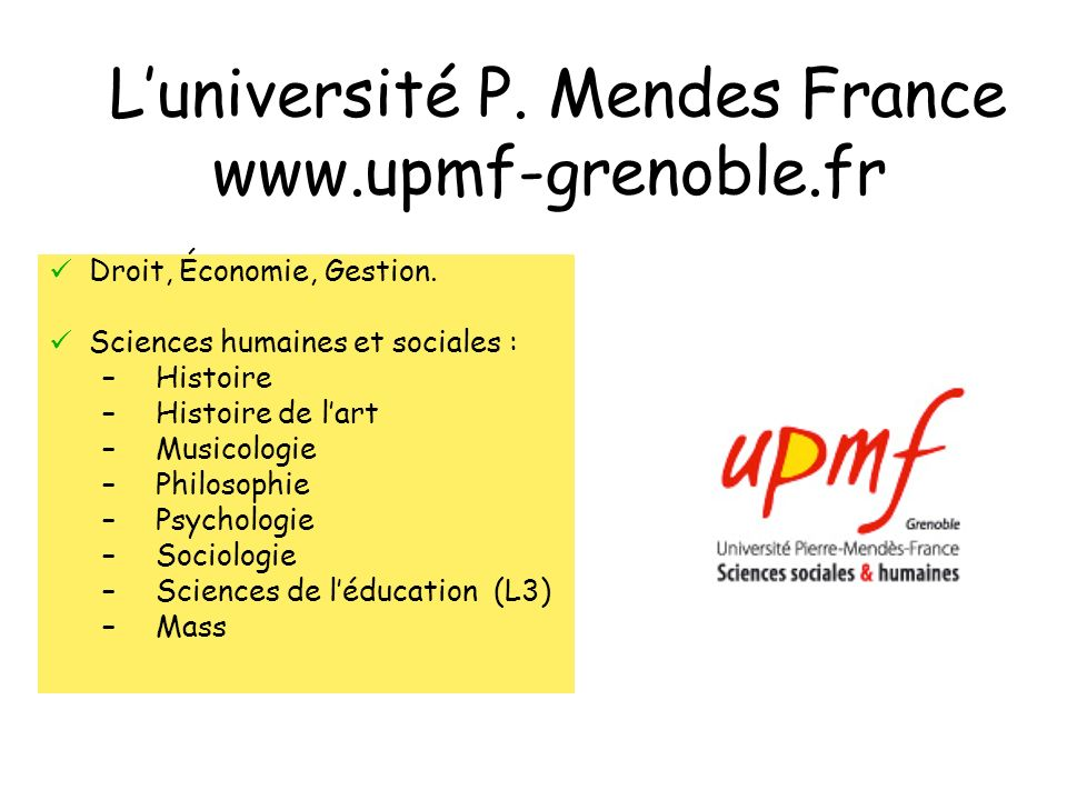 L'université P. Mendes France www.upmf-grenoble.fr