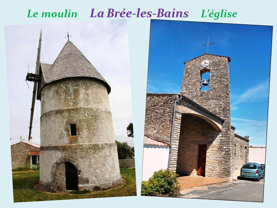 Le moulin La Brée-les-Bains L'église