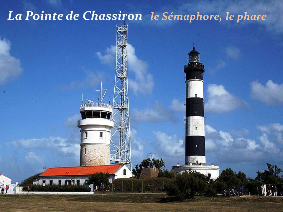La Pointe de Chassiron le Sémaphore, le phare