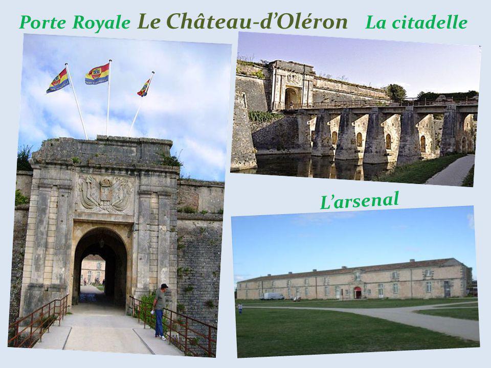 Porte Royale Le Château-d'Oléron La citadelle