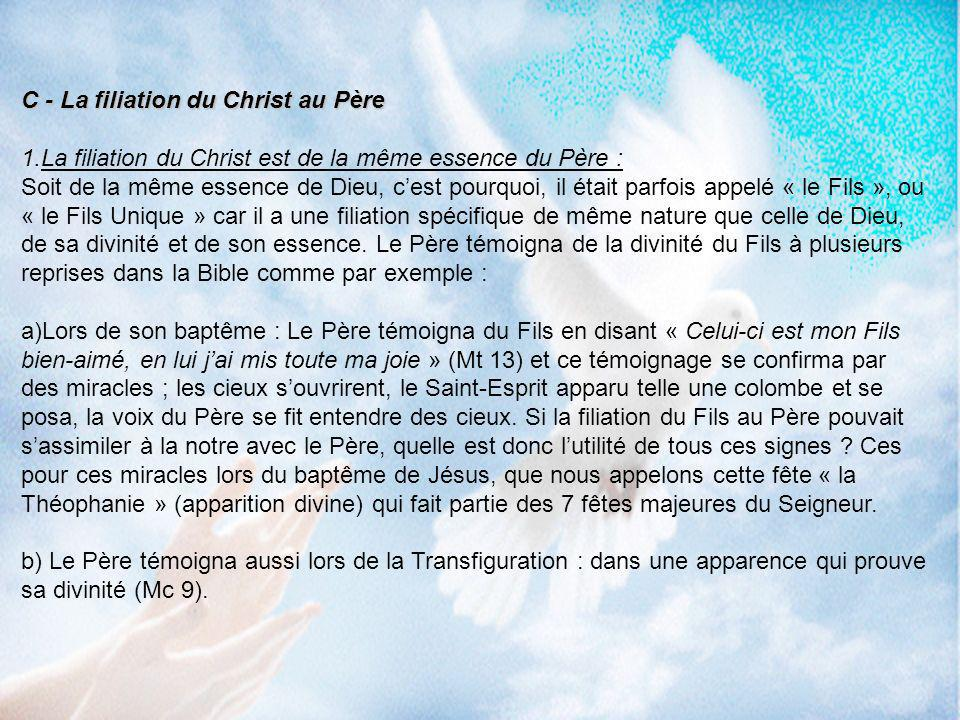 C - La filiation du Christ au Père