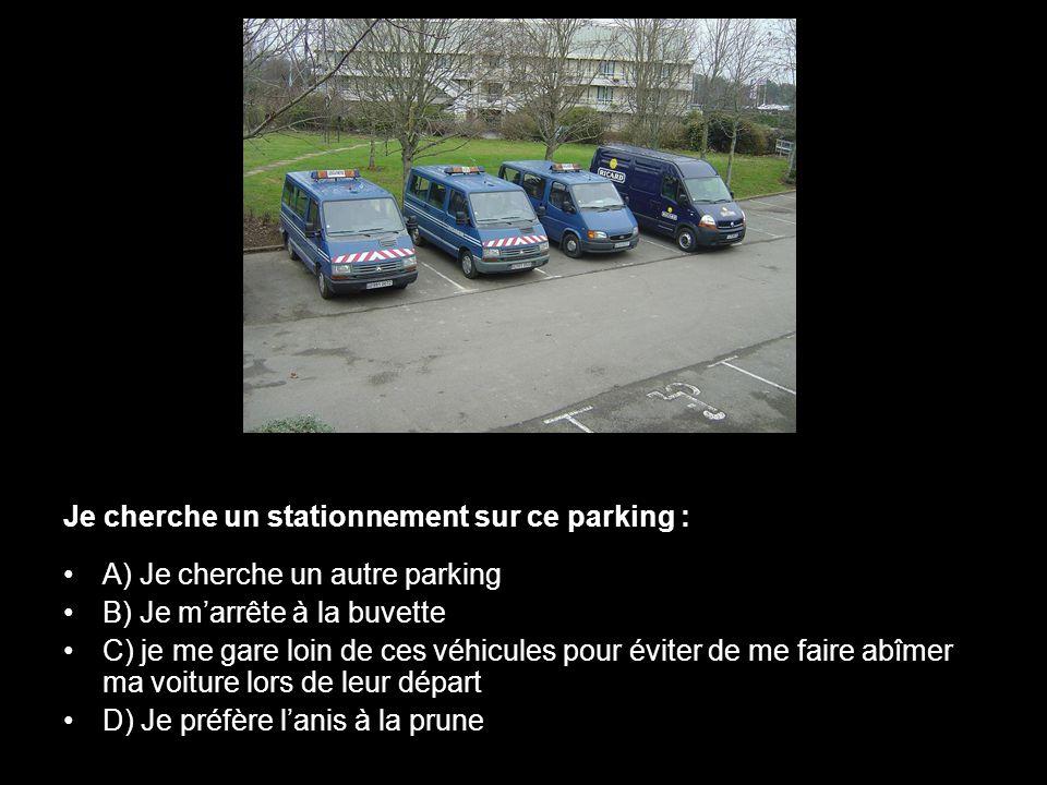 Je cherche un stationnement sur ce parking :