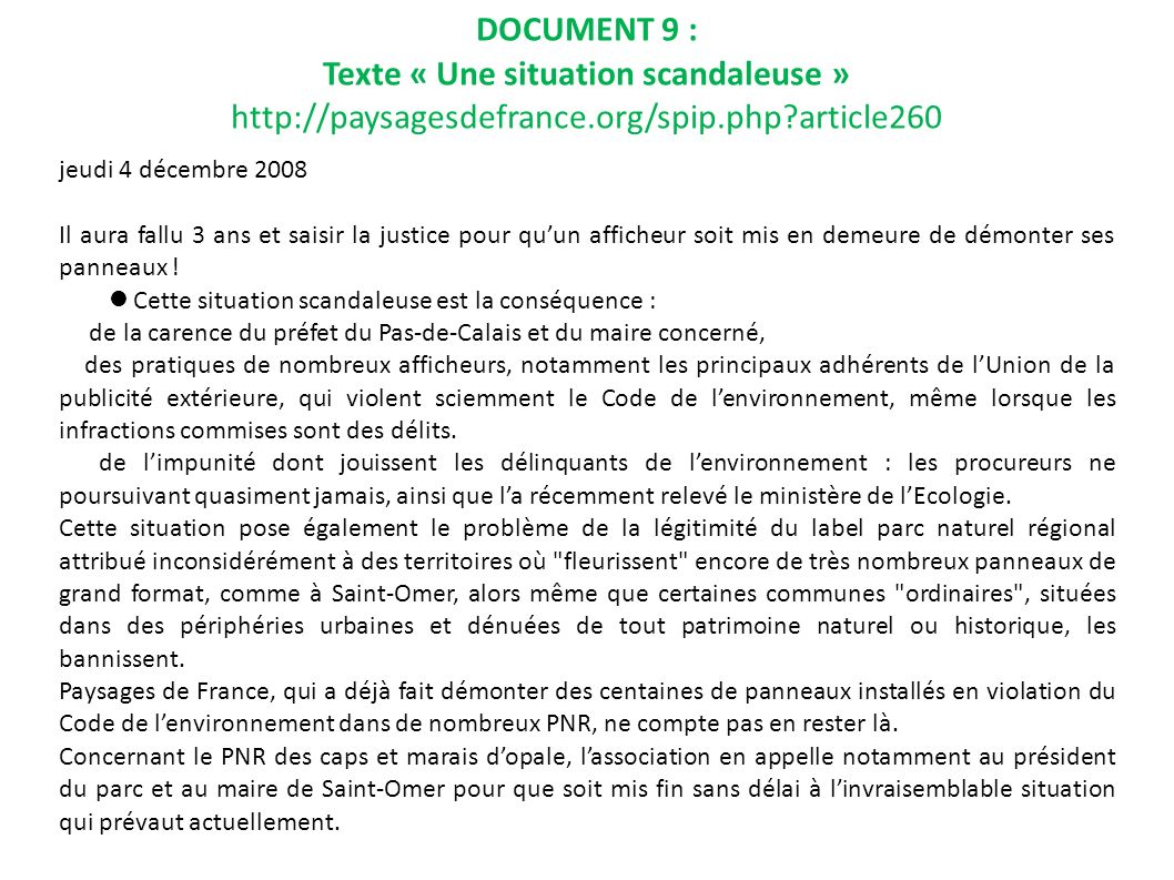 DOCUMENT 9 : Texte « Une situation scandaleuse » http://paysagesdefrance.org/spip.php article260