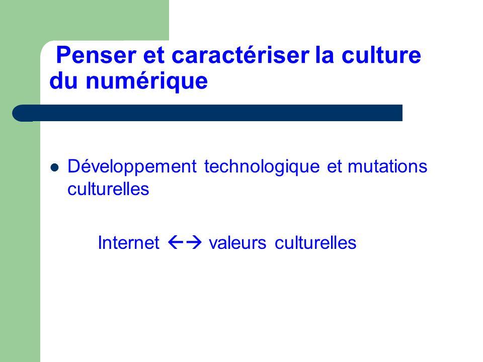 Penser et caractériser la culture du numérique