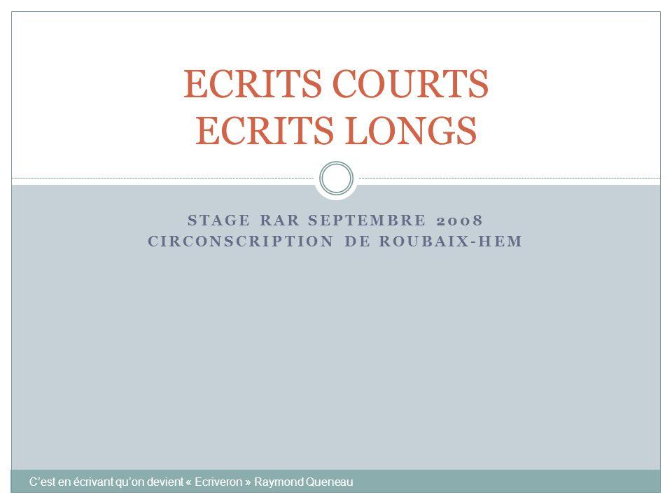 ECRITS COURTS ECRITS LONGS