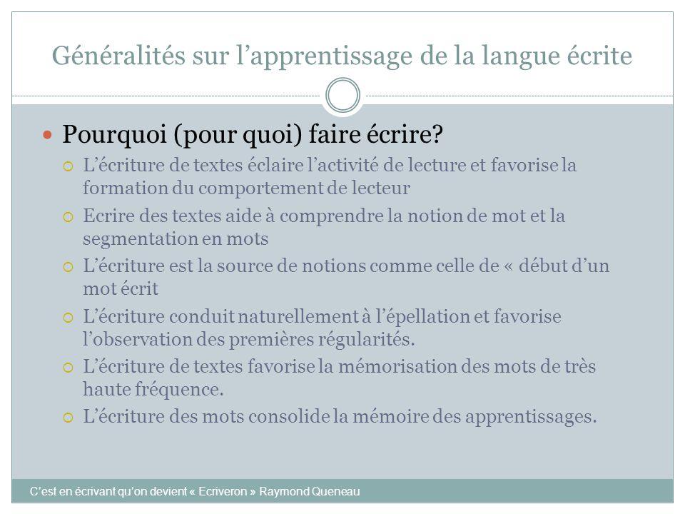 Généralités sur l'apprentissage de la langue écrite