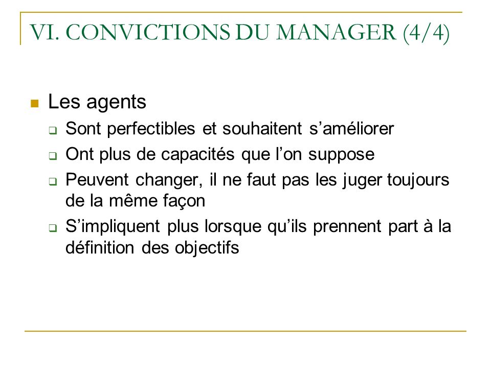VI. CONVICTIONS DU MANAGER (4/4)