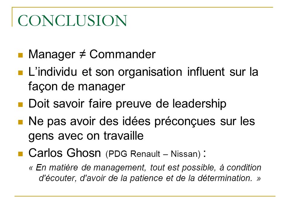 CONCLUSION Manager ≠ Commander