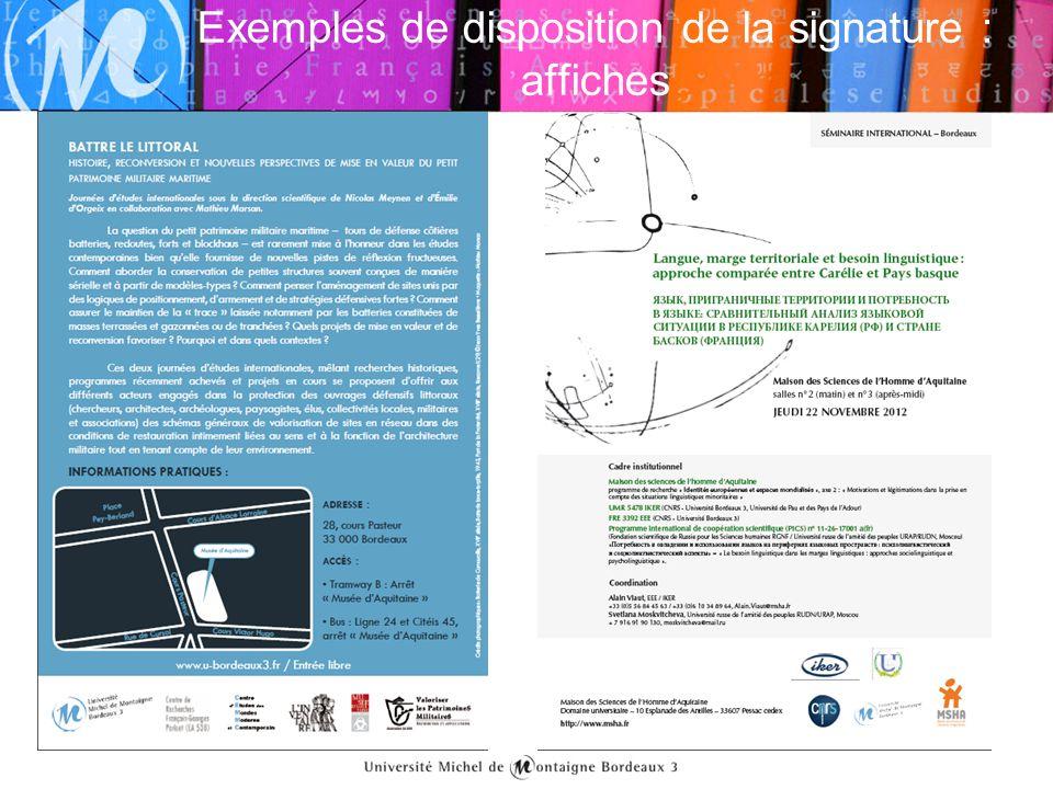 Exemples de disposition de la signature : affiches