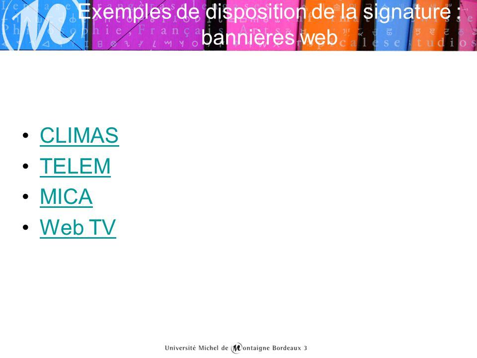 Exemples de disposition de la signature : bannières web