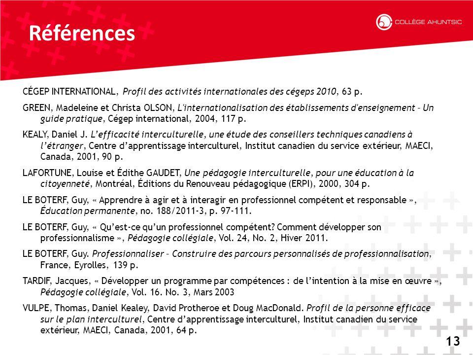 Références CÉGEP INTERNATIONAL, Profil des activités internationales des cégeps 2010, 63 p.