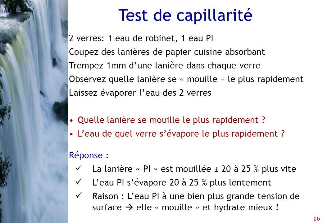 Test de capillarité 2 verres: 1 eau de robinet, 1 eau PI