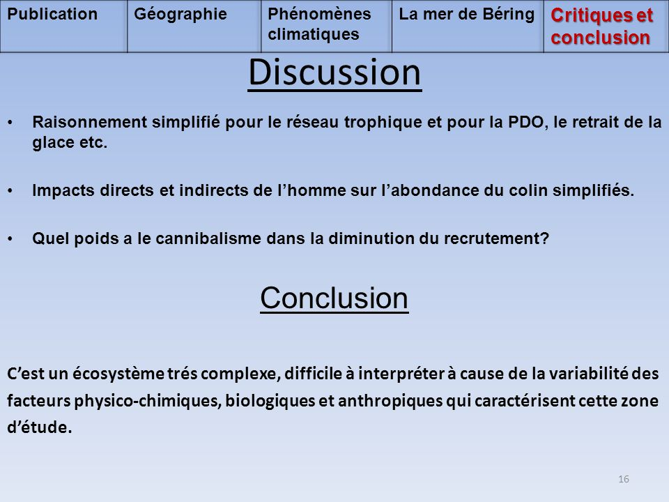 Discussion Conclusion Critiques et conclusion