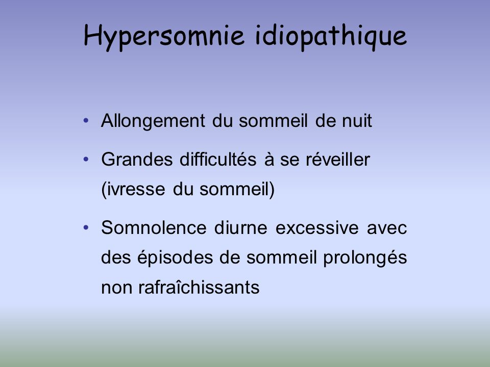 Hypersomnie idiopathique