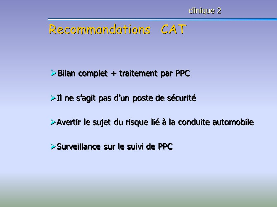 Recommandations CAT Bilan complet + traitement par PPC