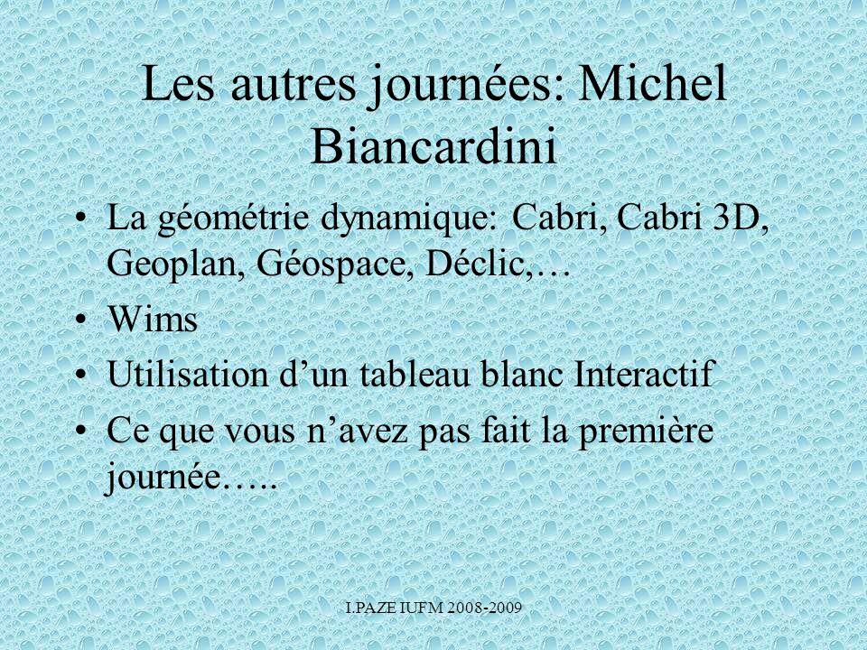 Les autres journées: Michel Biancardini