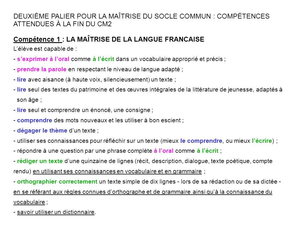 Compétence 1 : LA MAÎTRISE DE LA LANGUE FRANCAISE