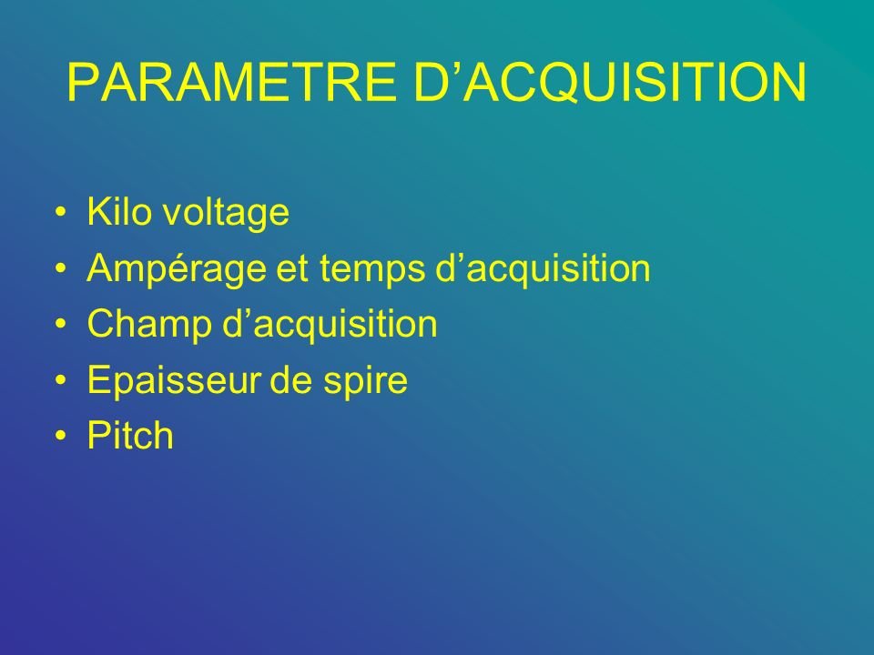 PARAMETRE D'ACQUISITION