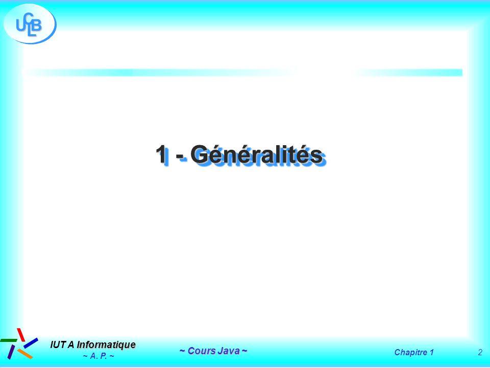 1 - Généralités ~ A. P. ~