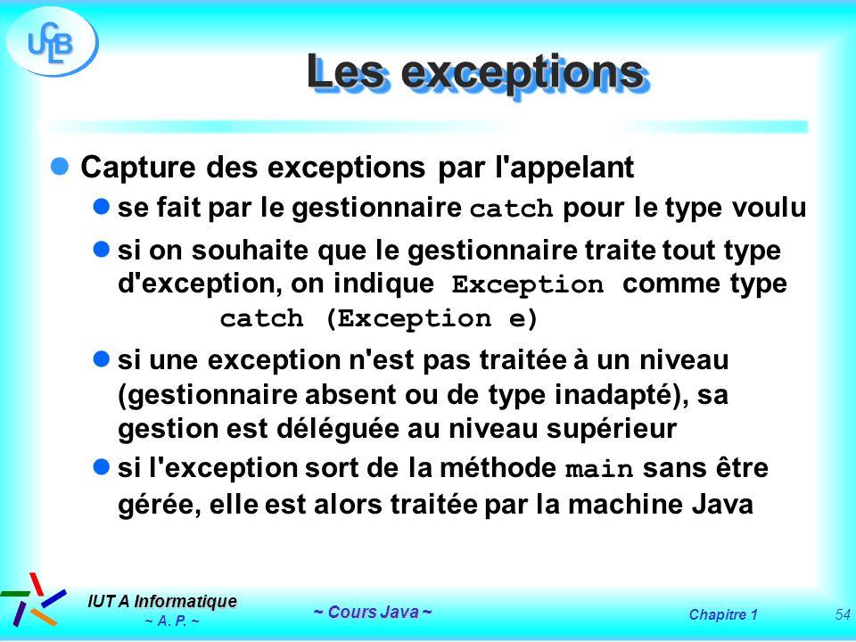 Les exceptions Capture des exceptions par l appelant