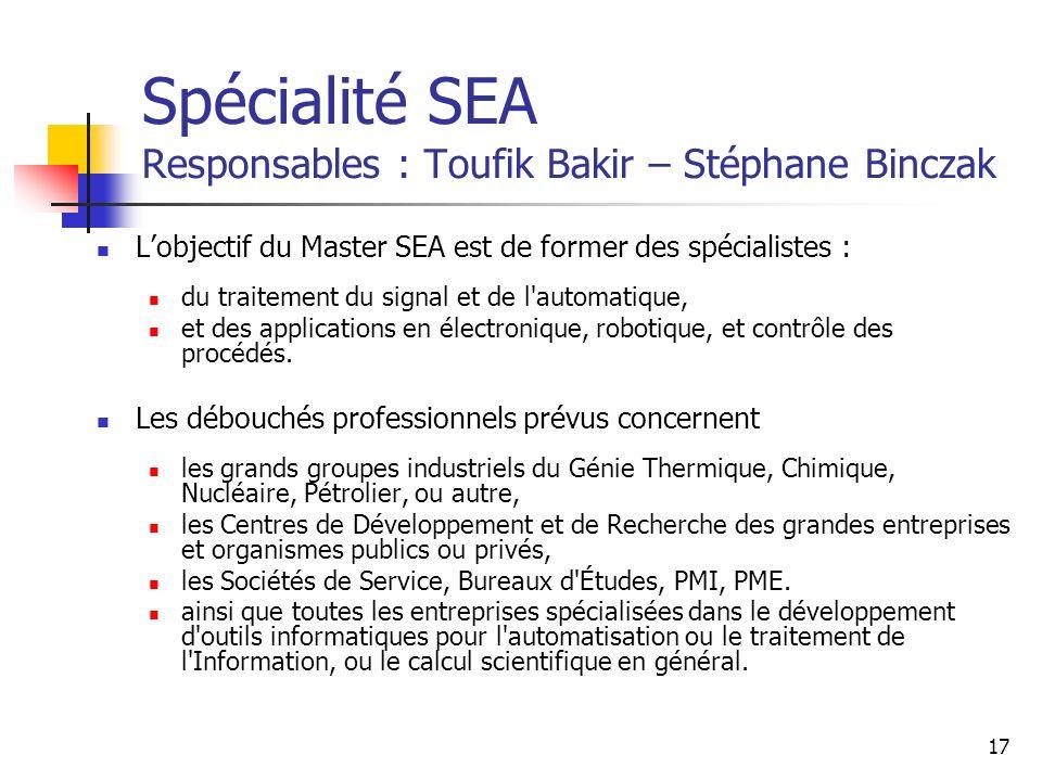 Spécialité SEA Responsables : Toufik Bakir – Stéphane Binczak