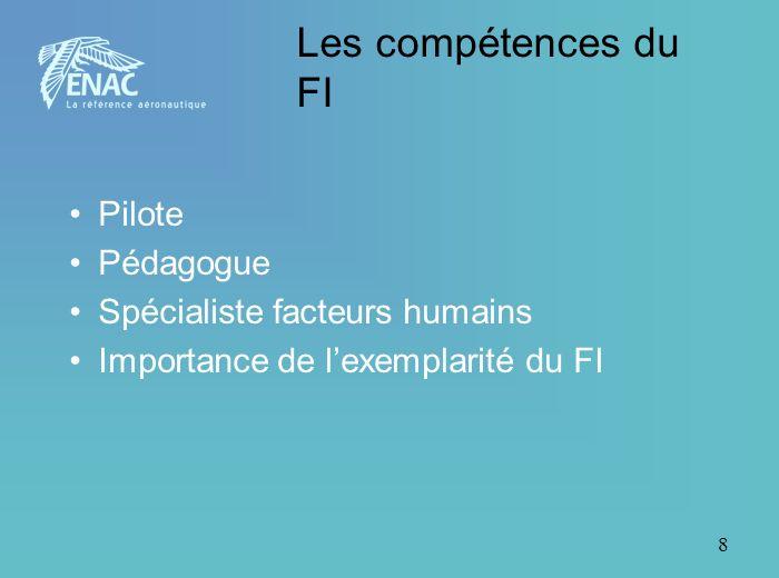 Les compétences du FI Pilote Pédagogue Spécialiste facteurs humains