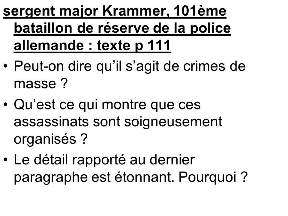 sergent major Krammer, 101ème bataillon de réserve de la police allemande : texte p 111