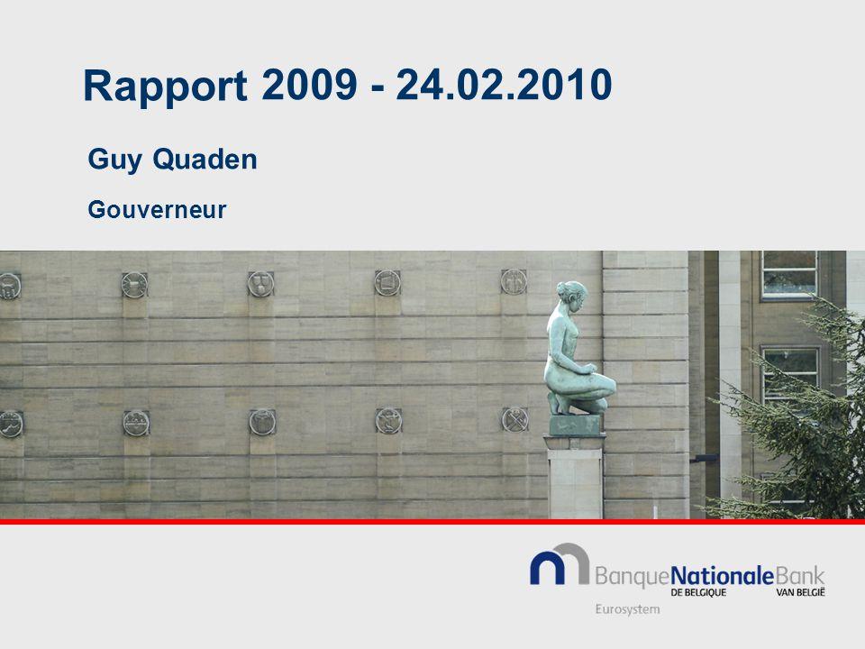 Rapport 2009 - 24.02.2010 Guy Quaden Gouverneur