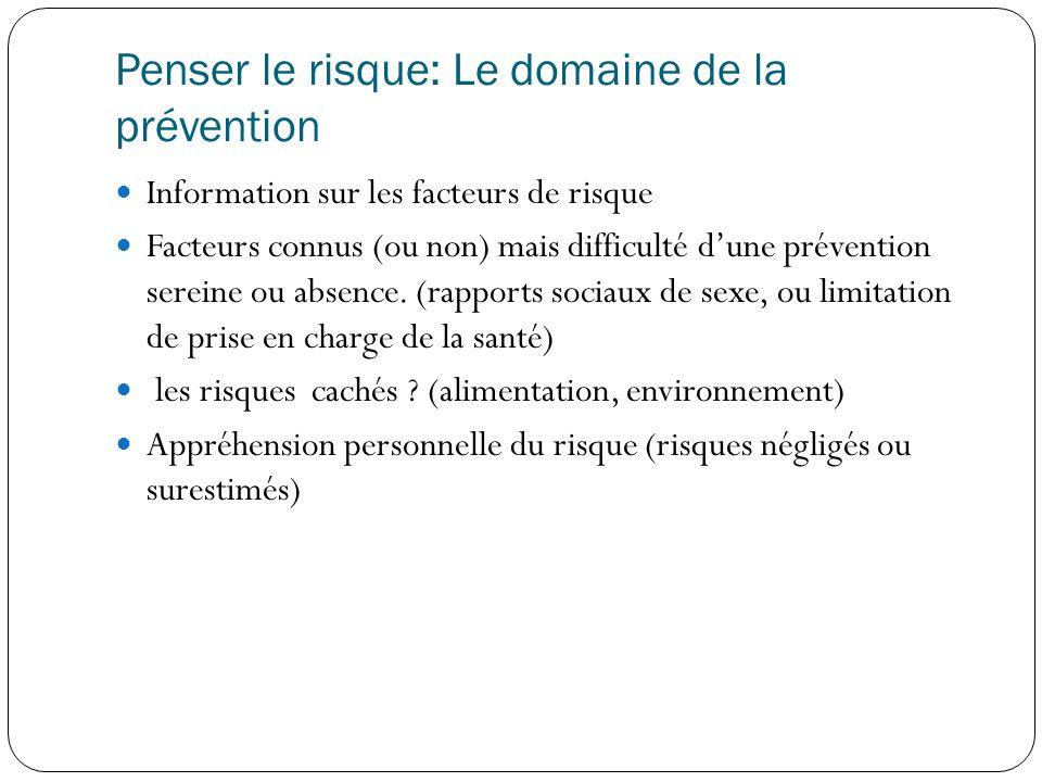 Penser le risque: Le domaine de la prévention