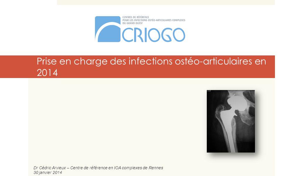 Prise en charge des infections ostéo-articulaires en 2014