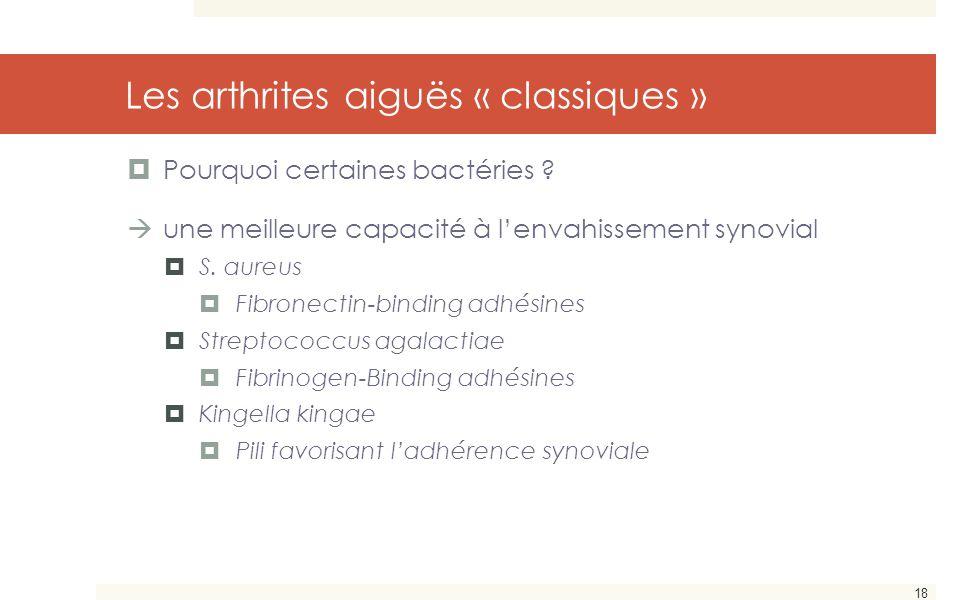 Les arthrites aiguës « classiques »