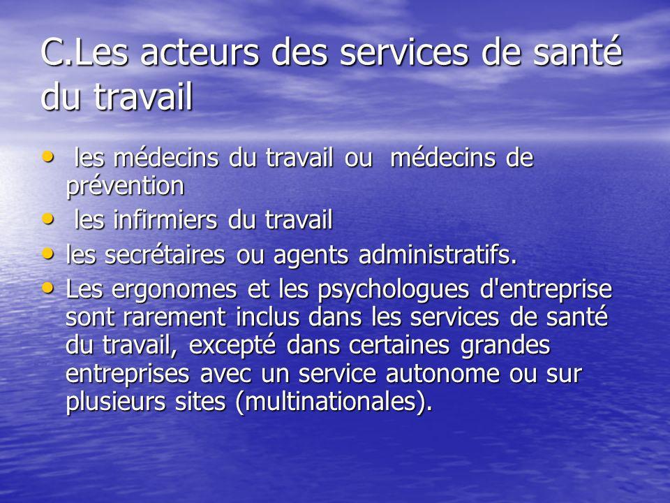 C.Les acteurs des services de santé du travail